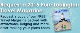 Request a 2015 Pure Ludington Destination Guide